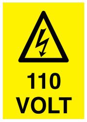 Propazar - 110 Volt İş Güvenliği Levhası - Tabelası