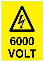 Propazar - 6000 Volt İş Güvenliği Levhası - Tabelası