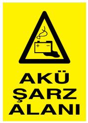 Propazar - Akü Şarz Alanı İş Güvenliği Levhası - Tabelası