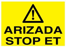 Propazar - Arızada Stop Et İş Güvenliği Levhası - Tabelası