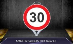 Azami Hız 30 Tabelası Tek Taraflı MFK9101 - Thumbnail