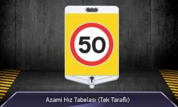 MFK - Azami Hız 50 Tabelası Tek Yönlü MFK9307