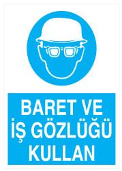 Propazar - Baret Ve İş Gözlüğü Kullan İş Güvenliği Levhası - Tabelası