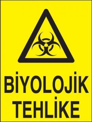 Biyolojik Tehlike Levhası - Tabelası