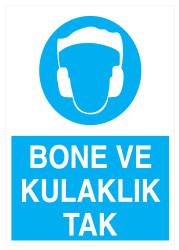 Propazar - Bone Ve Kulaklık Tak İş Güvenliği Levhası - Tabelası
