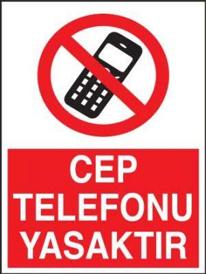 Cep Telefonu Yasaktır Levhası - Tabelası