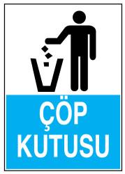Propazar - Çöp Kutusu İş Güvenliği Levhası - Tabelası
