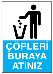 Propazar - Çöpleri Buraya Atınız İş Güvenliği Levhası - Tabelası