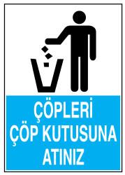 Propazar - Çöpleri Çöp Kutusuna Atınız İş Güvenliği Levhası - Tabelası