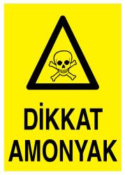 Propazar - Dikkat Amonyak İş Güvenliği Levhası - Tabelası