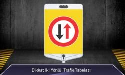 Dikkat İki Yönlü Trafik Tabelası Çift Taraflı MFK9303 - Thumbnail