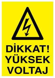 Propazar - Dikkat Yüksek Voltaj İş Güvenliği Levhası - Tabelası