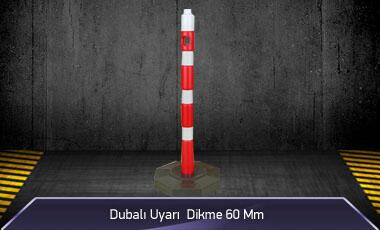 Dubalı Uyarı Dikme 60mm MFK1023 - 4060