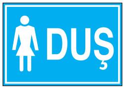Propazar - Duş Bayan İş Güvenliği Levhası - Tabelası