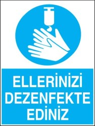 Propazar - Ellerinizi Dezenfekte Ediniz Levhası - Tabelası