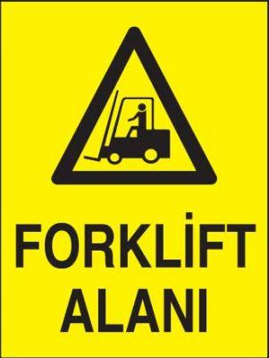 Forklift Alanı Levhası - Tabelası