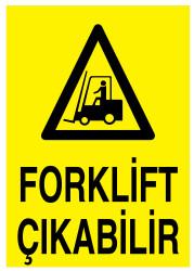 Propazar - Forklift Çıkabilir İş Güvenliği Levhası - Tabelası