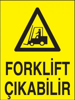 Forklift Çıkabilir Levhası - Tabelası