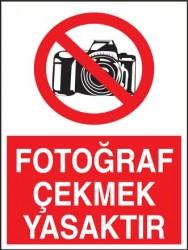 Propazar - Fotoğraf Çekmek Yasaktır Levhası - Tabelası