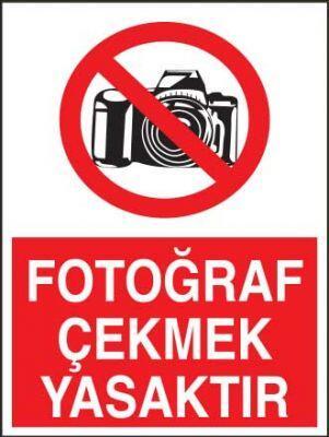 Fotoğraf Çekmek Yasaktır Levhası - Tabelası
