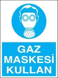 Propazar - Gaz Maskesi Kullan Levhası - Tabelası