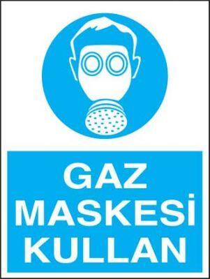 Gaz Maskesi Kullan Levhası - Tabelası