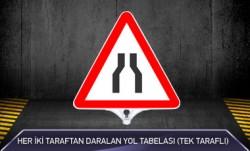 Her İki Taraftan Daralan Yol Tabelası Tek Taraflı MFK9206 - Thumbnail