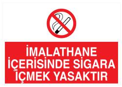 Propazar - İmalathane İçerisinde Sigara İçmek Yasaktır İş Güvenliği Levhası - Tabelası