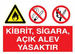 Propazar - Kibrit Sigara Açık Alev Yasaktır İş Güvenliği Levhası - Tabelası