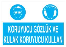 Propazar - Koruyucu Gözlük Ve Kulak Koruyucu Kullan İş Güvenliği Levhası - Tabelası