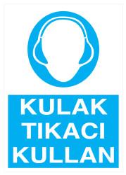 Propazar - Kulak Tıkacı Kullan İş Güvenliği Levhası - Tabelası