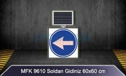 MFK - Mfk 9610 Ledli Güneş Enerjili Soldan Gidiniz Tabelası