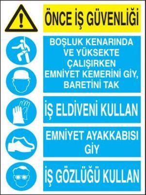 Önce İş Güvenliği Bilgilendirme Levhası - Tabelası