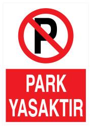 Propazar - Park Yasaktır İş Güvenliği Levhası - Tabelası