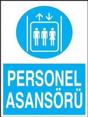 Personel Asansörü Levhası - Tabelası