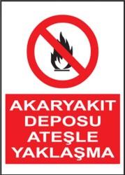 Propazar - PVC Akaryakıt Deposu Ateşle Yaklaşma Levhası - Sınırlı Stok Özel Fiyat