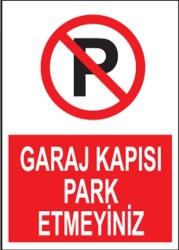 Propazar - PVC Garaj Kapısı Park Etmeyiniz Levhası - Sınırlı Stok Özel Fiyat