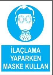 Propazar - PVC İlaçlama Yaparken Maske Kullan Levhası - Sınırlı Stok Özel Fiyat