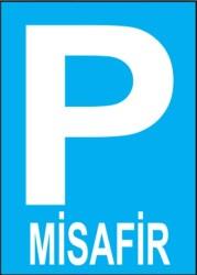 Propazar - PVC Misafir Park Yeri Levhası - Sınırlı Stok Özel Fiyat