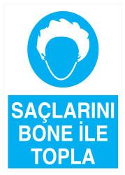Propazar - Saçlarını Bone İle Topla İş Güvenliği Levhası - Tabelası