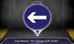 Sola Mecburi Yön Tabelası Çift Taraflı MFK9107 - Thumbnail