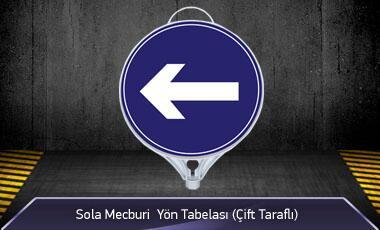 Sola Mecburi Yön Tabelası Çift Taraflı MFK9107