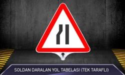 Soldan Daralan Yol Tabelası MFK9204 TEK TARAFLI - Thumbnail
