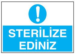 Propazar - Sterilize Ediniz İş Güvenliği Levhası - Tabelası