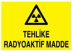Propazar - Tehlike Radyoaktif Madde İş Güvenliği Levhası - Tabelası