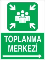 Propazar - Toplanma Merkezi Sağ Ok Levhası - Tabelası