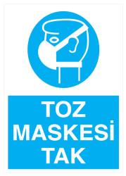 Propazar - Toz Maskesi Tak İş Güvenliği Levhası - Tabelası