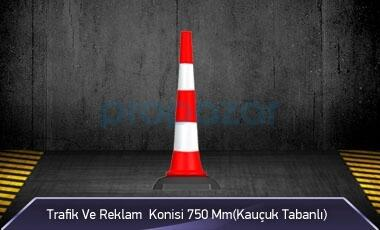 Trafik ve Reklam Konisi 750 mm ( Kauçuk Tabanlı )