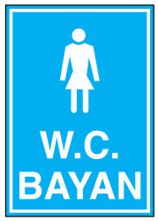 Propazar - Wc Bayan İş Güvenliği Levhası - Tabelası