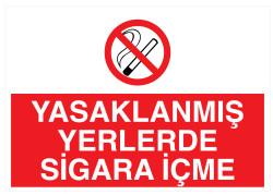 Propazar - Yasaklanmış Yerlerde Sigara İçme İş Güvenliği Levhası - Tabelası